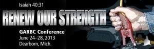 GARBC Annual Conference 2013 Dearborn, Michigan