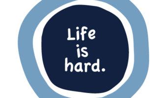 Life is Hard (Sermon Series)